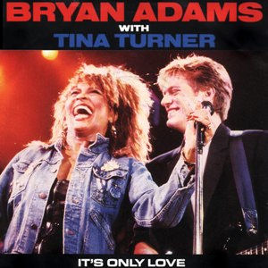 Bryan_Adams_&_Tina_Turner_-_It's_Only_Love